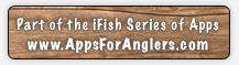 iFish Arizona - Part of the iFish Series of Apps by Apps for Anglers